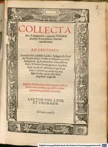 Desiderius Erasmus's Collectanea Adagiorum (1518) Photograph: Bavarian State Library